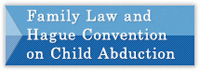 Family Law and Hague Convention on Child Abduction